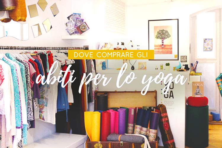 dove comprare abiti per lo yoga